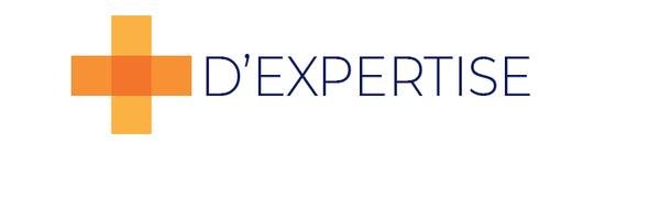 + d'expertise